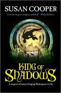 King Of Shadows by SUSAN COOPER 9781849412742