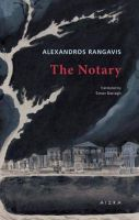 The Notary (Modern Greek Classics)Paperback – 2017 by Alexandros Rangavis