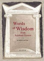 Words of Wisdom from Ancient Greece (Pocket Greek Library) Hardcover – 26 May 2017 by Alexander Zaphiriou (Author)