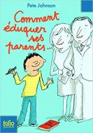 Comment éduquer ses parents…9782070612970
