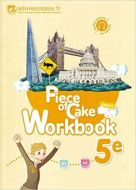 Anglais 5e Piece of Cake : Workbook (Français) Broché 9782377600014