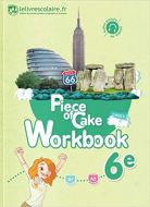 Anglais 6e Piece of cake : Workbook 9782377600007