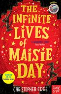 The Infinite Lives of Maisie Day Christopher Edge