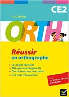 ORTH CE2 - Réussir en orthographe 9782218978715